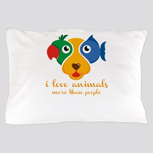 i love animals more than people Pillow Case