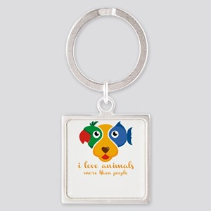 i love animals more than people Keychains