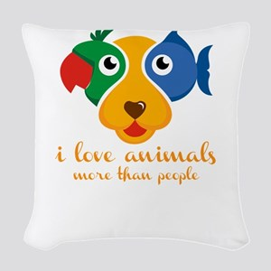 i love animals more than peopl Woven Throw Pillow