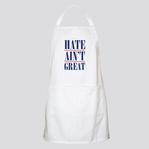 Hate Ain't Great Apron