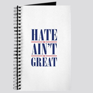 Hate Ain't Great Journal