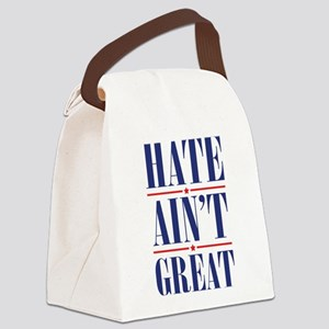 Hate Ain't Great Canvas Lunch Bag