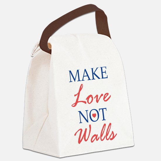 Make Love Not Walls Canvas Lunch Bag