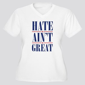 HateAintGreat1A Plus Size T-Shirt