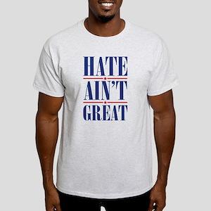 HateAintGreat1A T-Shirt