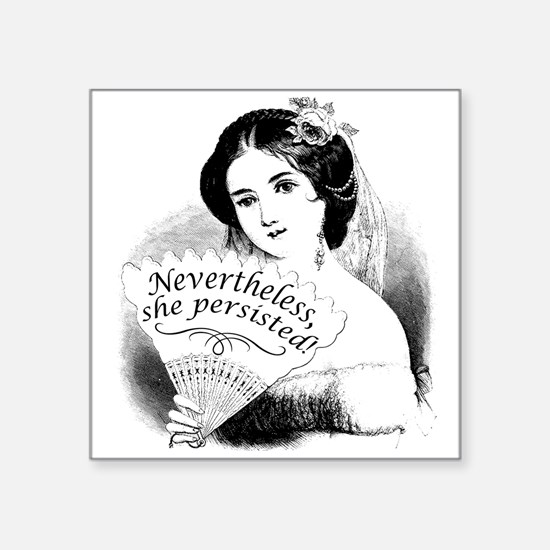 Nevertheless, She Persisted Victorian Lady Sticker
