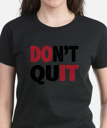 Don't Quit - Do It T-Shirt