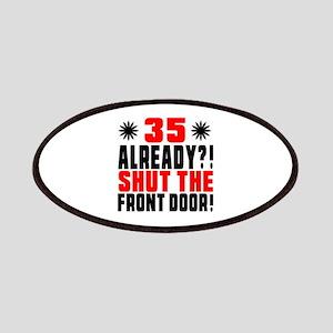 35 Already Shut The Front Door Patch