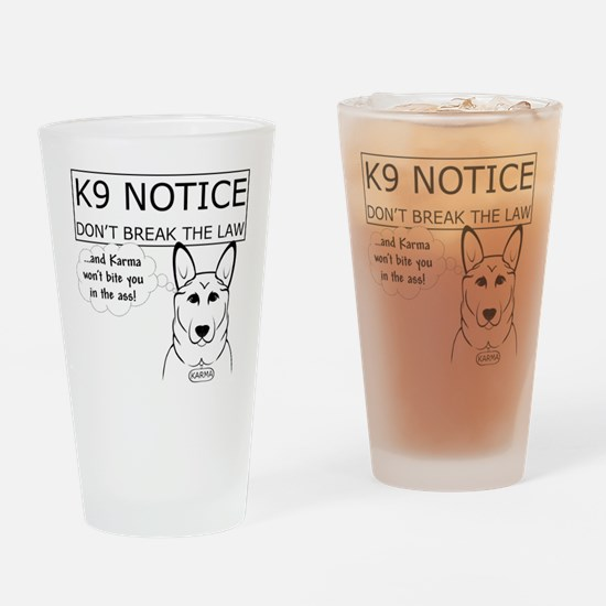 K9 Karma Drinking Glass