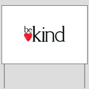 Be kind - letterpress heart design Yard Sign