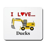 I Love Ducks Mousepad
