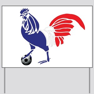 France Le Coq Yard Sign