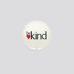 Be Kind - a reminder Mini Button (10 pack)
