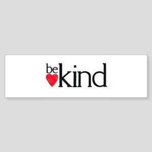 Be Kind - a reminder Sticker (Bumper)