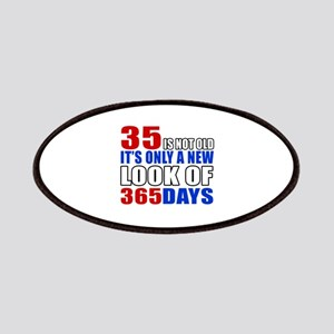 35 is not old it is only a new look Patch