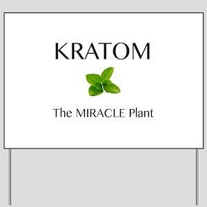 Kratom Miracle Yard Sign