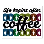 Life begins after coffee Poster Design