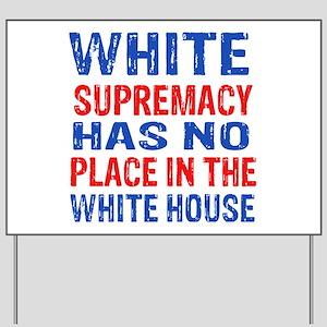 Anti Trump designs Yard Sign