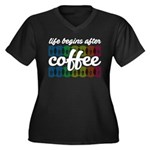 Life begins after coffee Plus Size T-Shirt