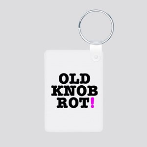 OLD KNOB ROT! - GOT THE CLAP! Keychains
