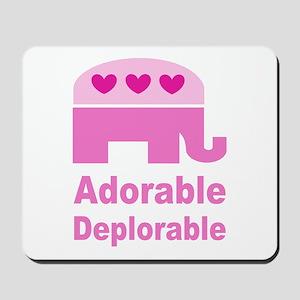 Adorable Deplorable Mousepad