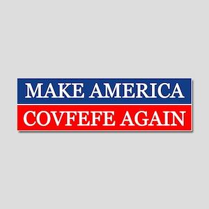 Make America Covfefe Again Car Magnet 10 X 3