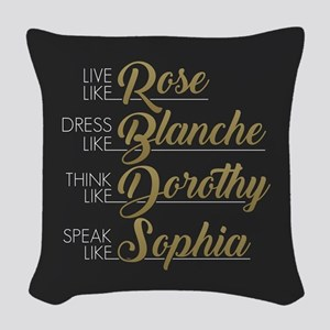 Live, Dress, Think, Speak Woven Throw Pillow