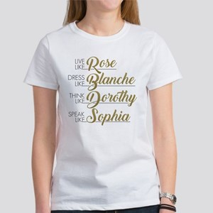 Live, Dress, Think, Speak Women's T-Shirt
