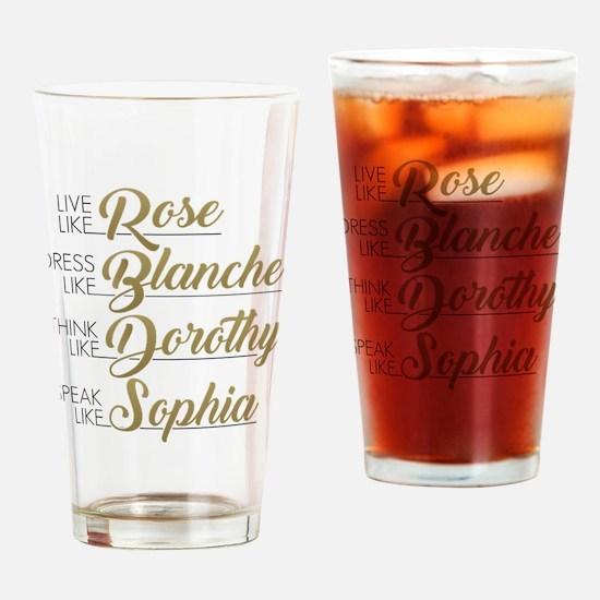 Live, Dress, Think, Speak Drinking Glass
