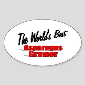 """The World's Best Asparagus Grower"" Oval Sticker"
