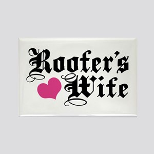 Roofer's Wife Rectangle Magnet