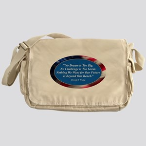 No Dream is Too Big Messenger Bag