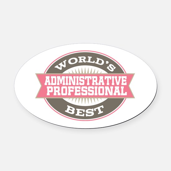 administrative professional Oval Car Magnet