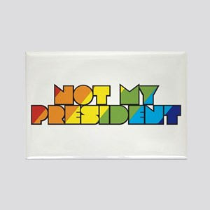 Not My President Rainbow Rectangle Magnet