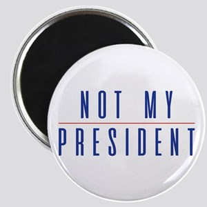 Not My President Magnet