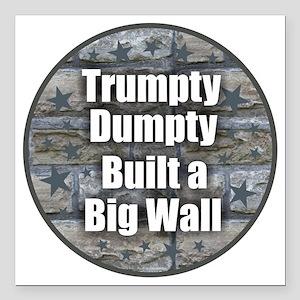 "Trumpty Dumpty Square Car Magnet 3"" x 3"""