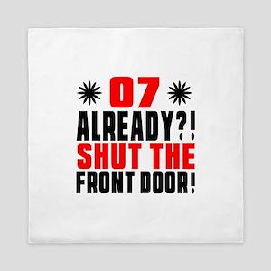 07 Already Shut The Front Door Queen Duvet