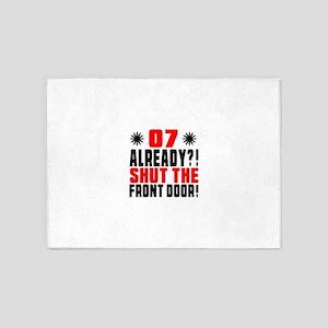 07 Already Shut The Front Door 5'x7'Area Rug