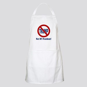 Trump Not MY President | Funny Apron