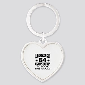 It Took Me 64 Years To Look This Go Heart Keychain