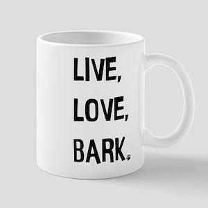 Live, Love, Bark Mugs