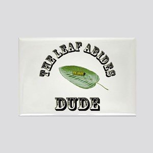 The Leaf Abides Dude Magnets