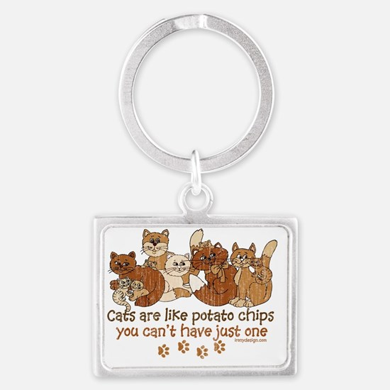 Cats are like potato chips Keychains