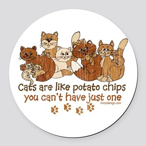 Cats are like potato chips Round Car Magnet