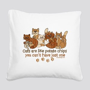 Cats are like potato chips Square Canvas Pillow