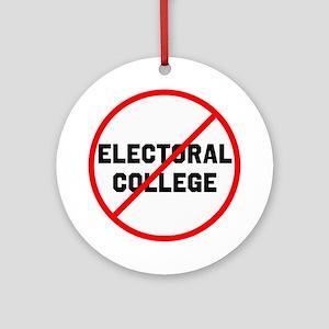 No electoral college Round Ornament