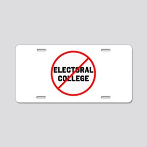 No electoral college Aluminum License Plate