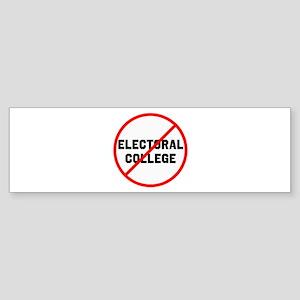 No electoral college Bumper Sticker