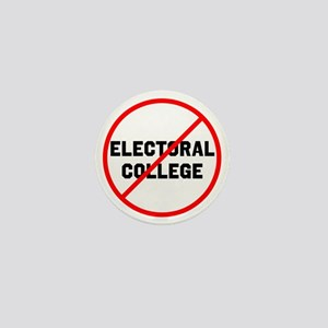 No electoral college Mini Button