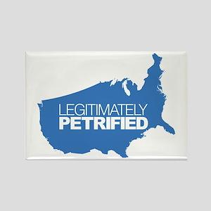 Legitimately Petrified Rectangle Magnet